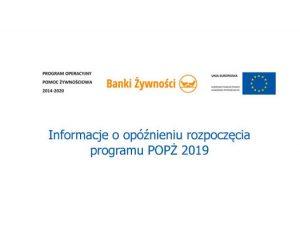 Informacje o opónieniu rozpoczcia programu POP 2019